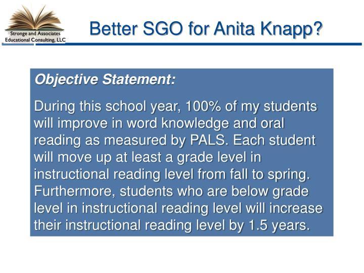 Better SGO for Anita Knapp?