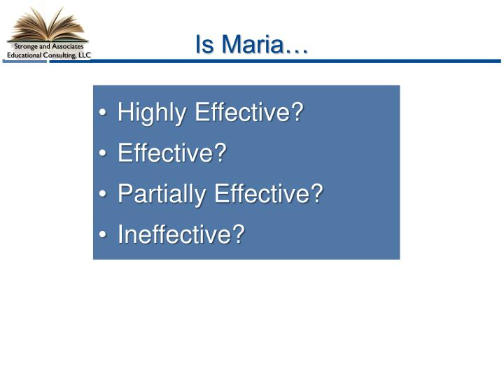 Is Maria…