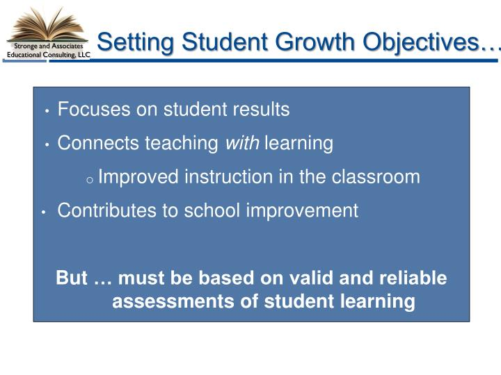 Setting Student Growth Objectives…