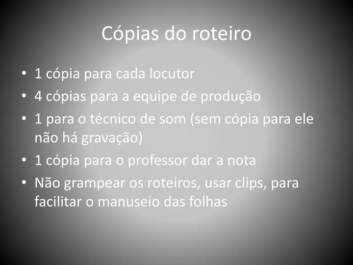 C pias do roteiro