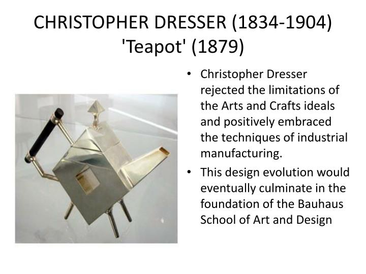CHRISTOPHER DRESSER (1834-1904)