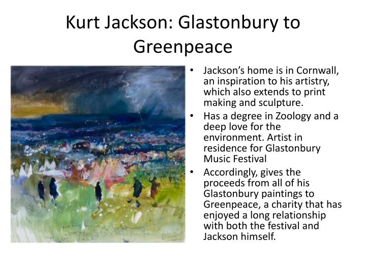 Kurt Jackson: Glastonbury to Greenpeace