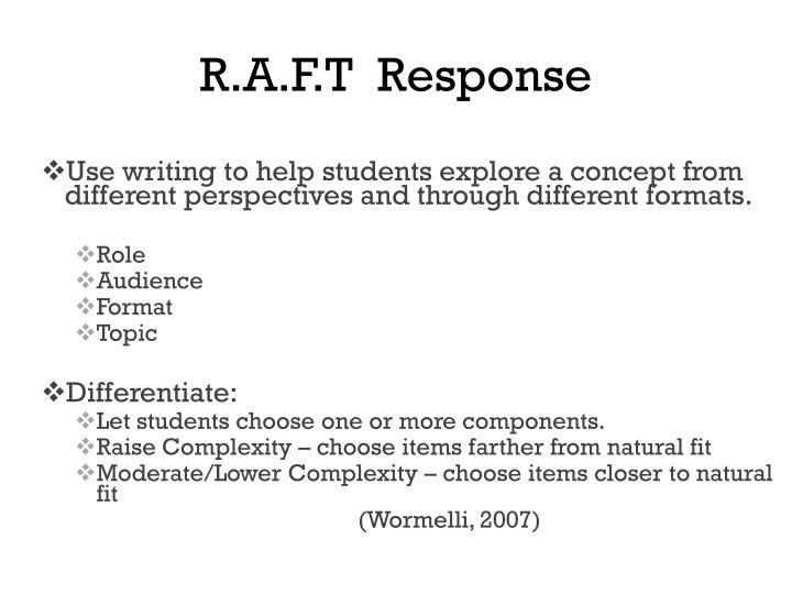 R.A.F.T  Response