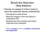 reach the objective any subject