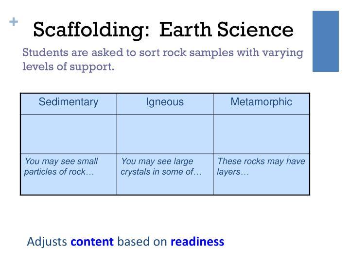 Scaffolding:  Earth Science