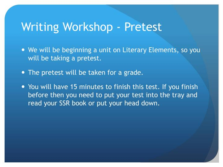 Writing Workshop - Pretest