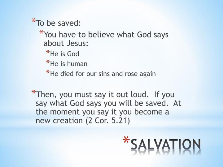 To be saved: