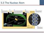 5 3 the nuclear atom