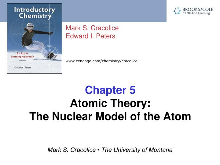 Chapter 5 atomic theory the nuclear model of the atom