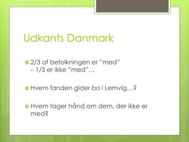 Udkants Danmark