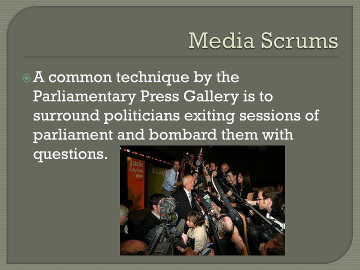 Media Scrums