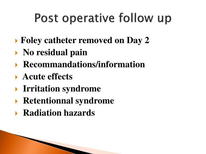 Post operative follow up