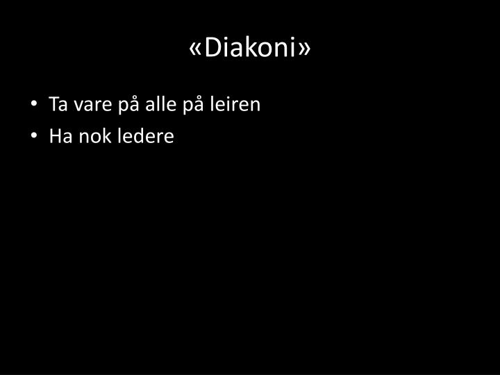 «Diakoni»