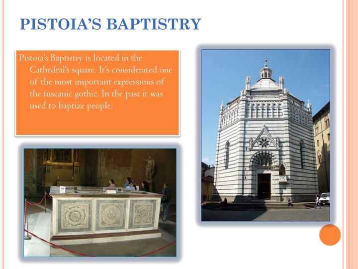 PISTOIA'S BAPTISTRY