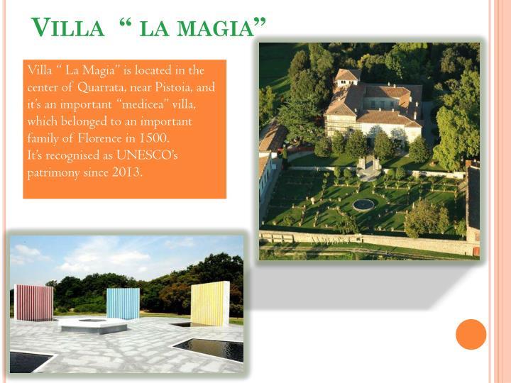 """Villa  """" la magia"""""""