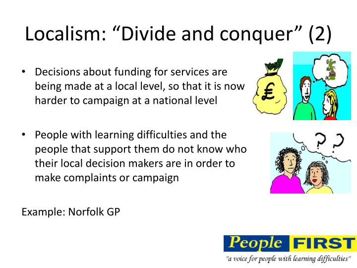 "Localism: ""Divide and conquer"" (2)"