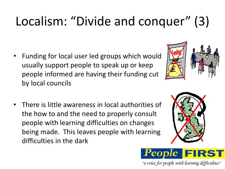 "Localism: ""Divide and conquer"" (3)"