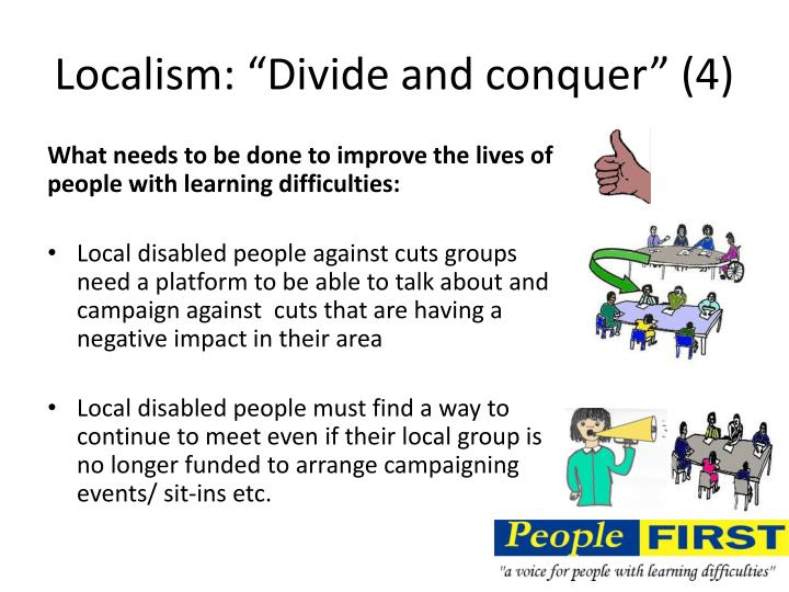 "Localism: ""Divide and conquer"" (4)"