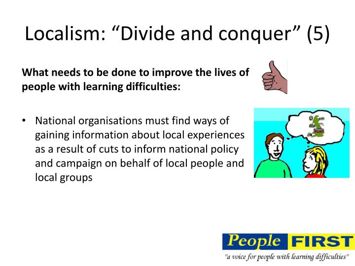 "Localism: ""Divide and conquer"" (5)"