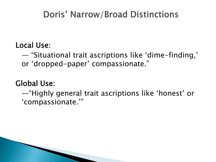 Doris' Narrow/Broad Distinctions
