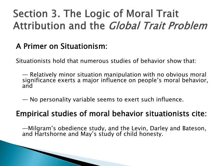 Section 3. The Logic of Moral Trait Attribution and the