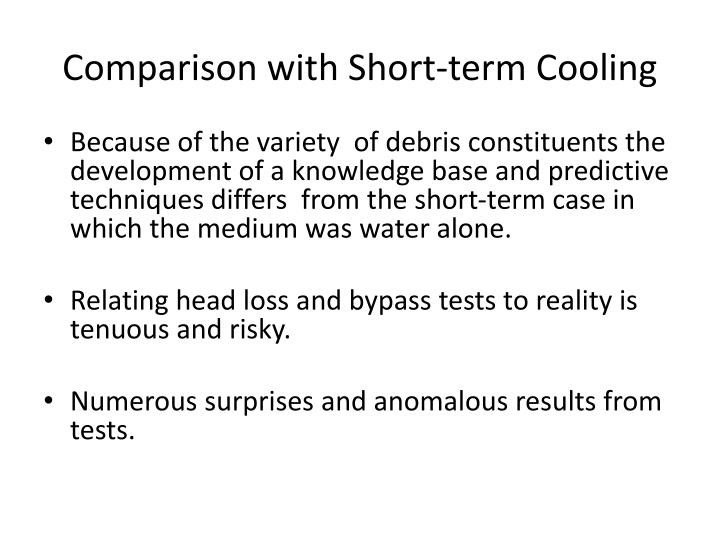 Comparison with Short-term Cooling
