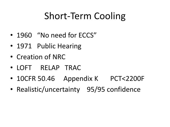 Short term cooling