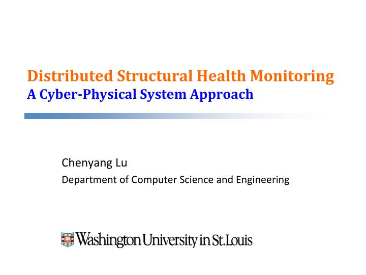 distributed structural health monitoring a cyber physical system approach
