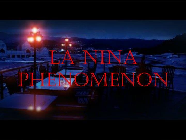 La Nina Phenomenon