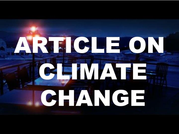ARTICLE ON CLIMATE CHANGE
