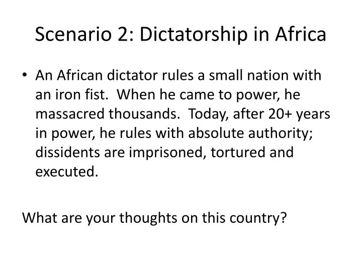 Scenario 2: Dictatorship in Africa