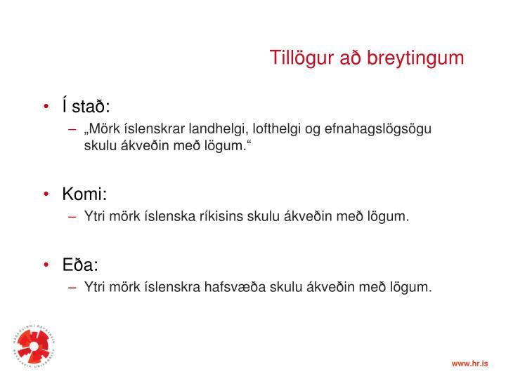 Tillögur að breytingum