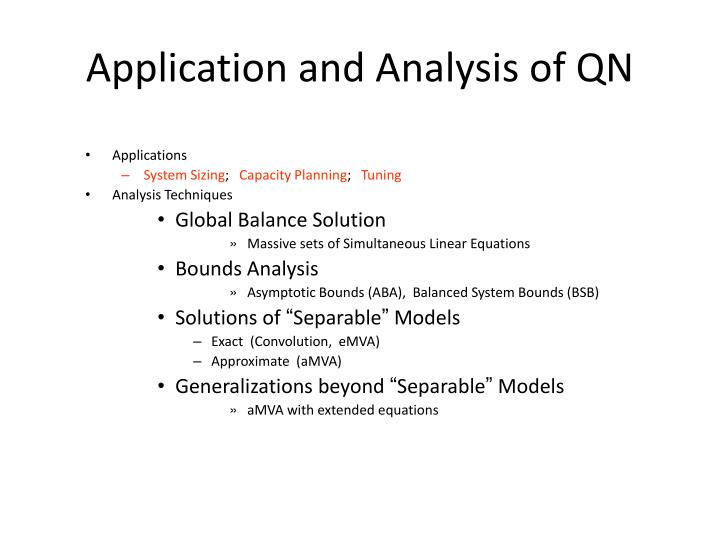 Application and Analysis of QN