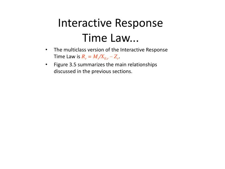 Interactive Response Time Law...