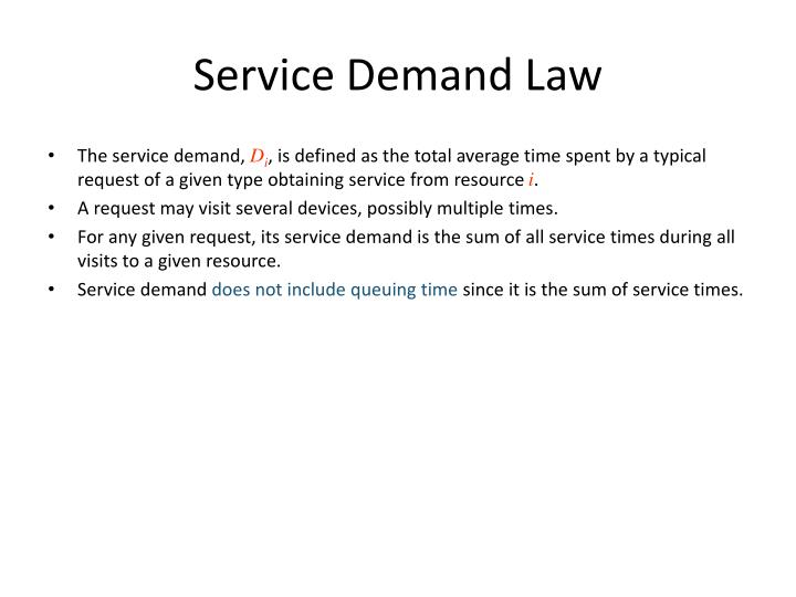 Service Demand Law