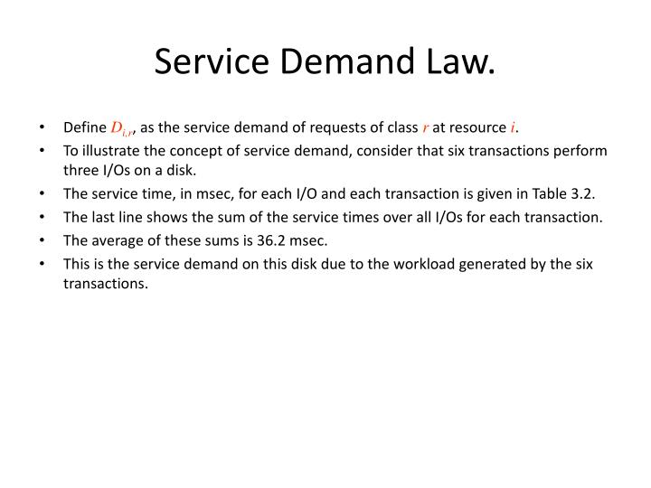 Service Demand Law.