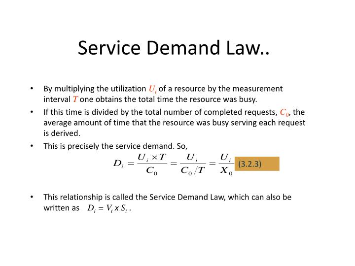 Service Demand Law..