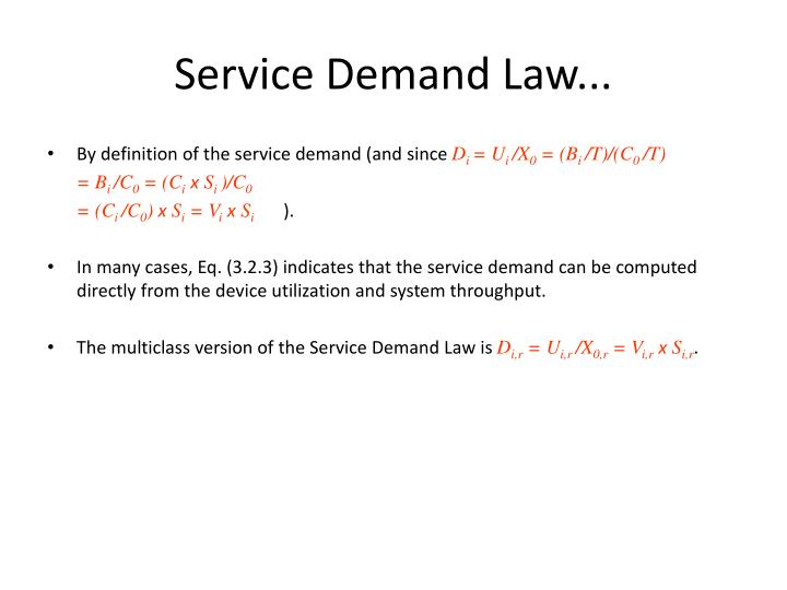 Service Demand Law...