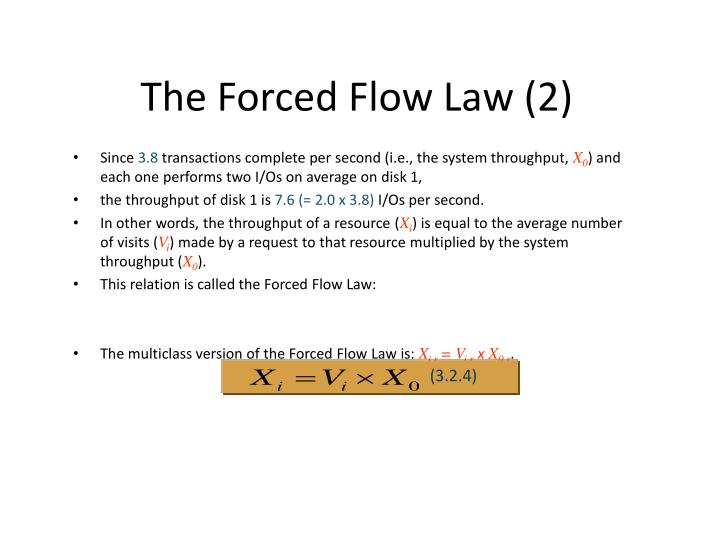 The Forced Flow Law (2)