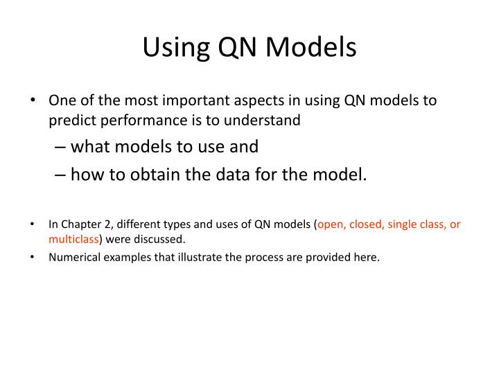 Using QN Models