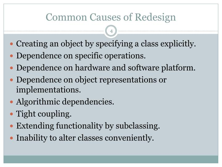 Common Causes of Redesign