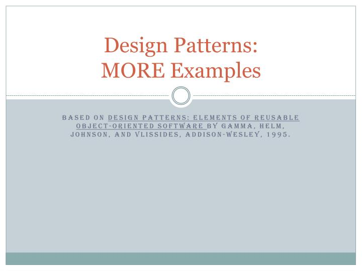 Design patterns more examples
