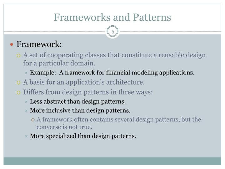 Frameworks and Patterns