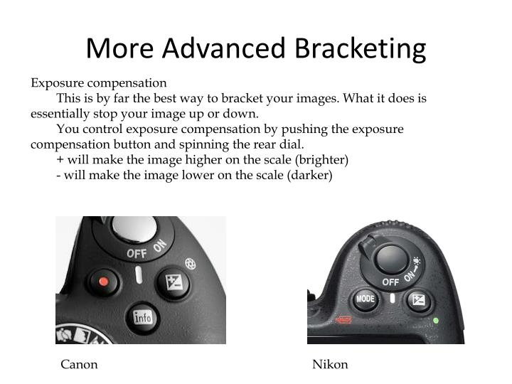 More Advanced Bracketing