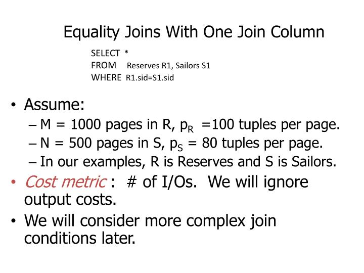 Equality Joins With One Join Column