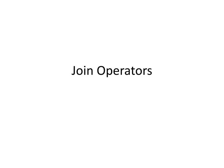 Join Operators