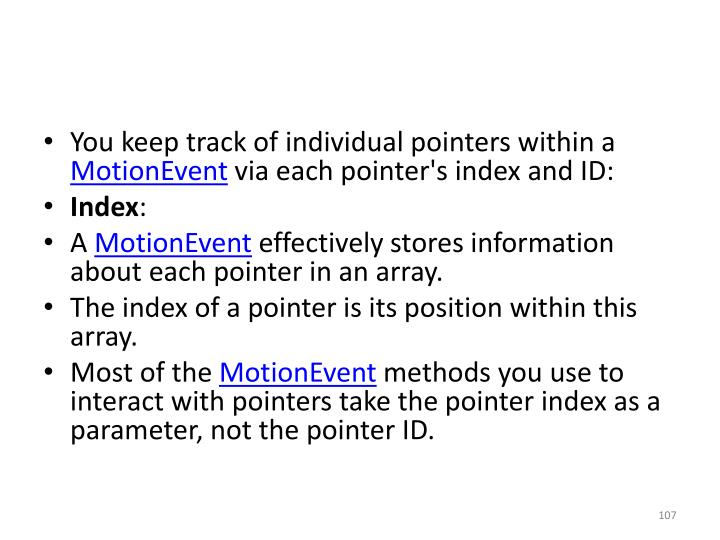 You keep track of individual pointers within a