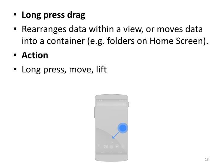 Long press drag