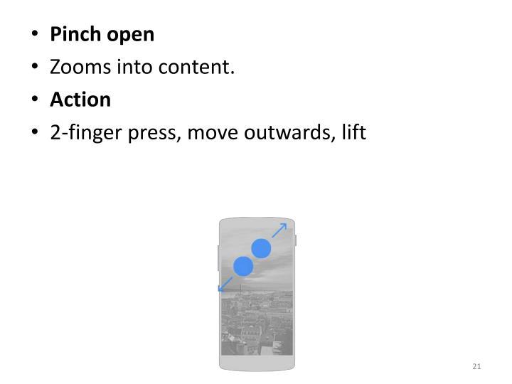 Pinch open