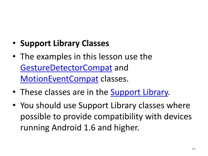 Support Library Classes